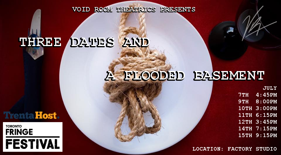 Three Dates and a Flooded Basement – Toronto Fringe